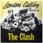 CLASH - LONDON CALLING & ARMAGIDEON TIME