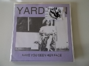 YARDMAN - HAVE YOU SEEN HER FACE