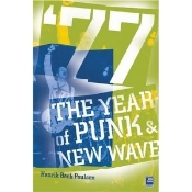 BOOK - '77 THE YEAR OF PUNK & NEW WAVE