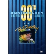 BO DIDDLEY - 30TH ANNIVERSARY OF RNR WITH DVD