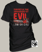 "MOVIE TEE SHIRT - ARMY OF DARKNESS ""LOW ON GAS"""