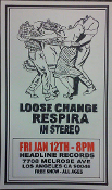 HEADLINE FLYER - LOOSE CHANGE / RESPIRA / IN STEREO (COLOR)