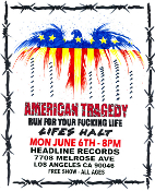 HEADLINE FLYER - AMERICAN TRAGEDY / RUN FOR YOUR FUCKING LIFE /