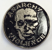 GISM - ANARCHY VIOLENCE METAL PIN