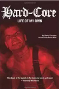 BOOK - HARD CORE - LIFE OF MY OWN