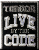 TERROR - LIVE BY THE CODE EMBROIDERED PATCH