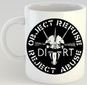 DIRT - OBJECT REFUSE MUG