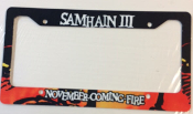 SAMHAIN - NOVEMBER COMING FIRE LICENSE PLATE