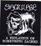 SACRILEGE - A VIOLATION OF SOMETHING SACRED PATCH