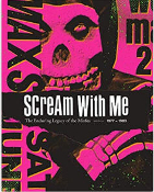 MISFITS - SCREAM WITH ME, THE ENDURING LEGACY OF THE MISFITS BOOK