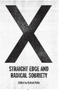 STRAIGHT EDGE & RADICAL SOBRIETY BOOK