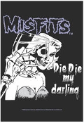 MISFITS - DIE DIE MY DARLING FABRIC POSTER FLAG