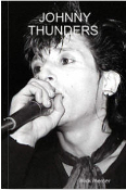 JOHNNY THUNDERS - PICTURES BOOK BY MICK MERCER