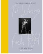 IGGY POP - TIL WRONG FEELS RIGHT BOOK