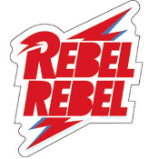 DAVID BOWIE - REBEL REBEL REBEL STICKER