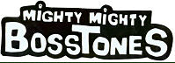 MIGHTY MIGHTY BOSSTONES - MIGHTY MIGHTY BOSSTONES STICKER