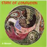 STATE OF CONFUSION - A STREET