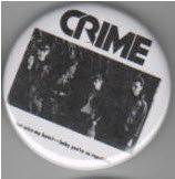 CRIME - BAND PICTURE BUTTON PIN / BOTTLE OPENER / KEY CHAIN