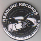 HEADLINE RECORDS - SUPPORT RECORD STORES BUTTON / MAGNET / KEY C
