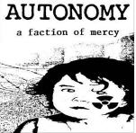 AUTONOMY - A FACTION OF MERCY