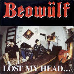 BEOWULF - LOST MY HEAD