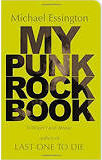 BOOK - MY PUNK ROCK BOOK BY MICHAEL ESSINGTON